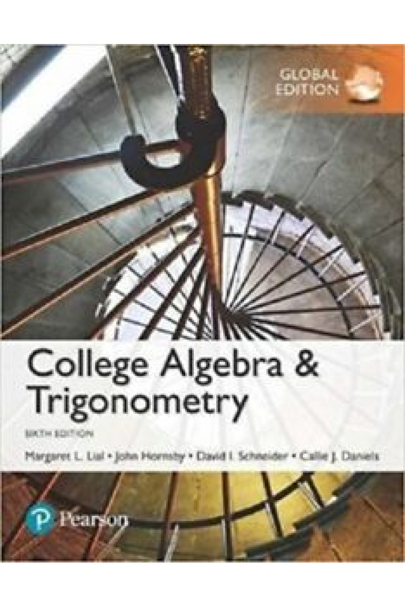 college algebra and trigonometry 6th (lial, hornsby)
