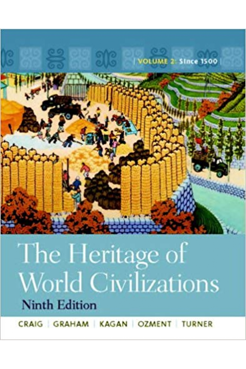 the heritage of world civilization 9th volume 2 TWO (craig)