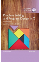 problem solving and program design in C 8th (hanly, koffman)