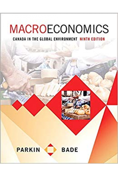 macroeconomics canada in the global environment 9th (parkin, bade)