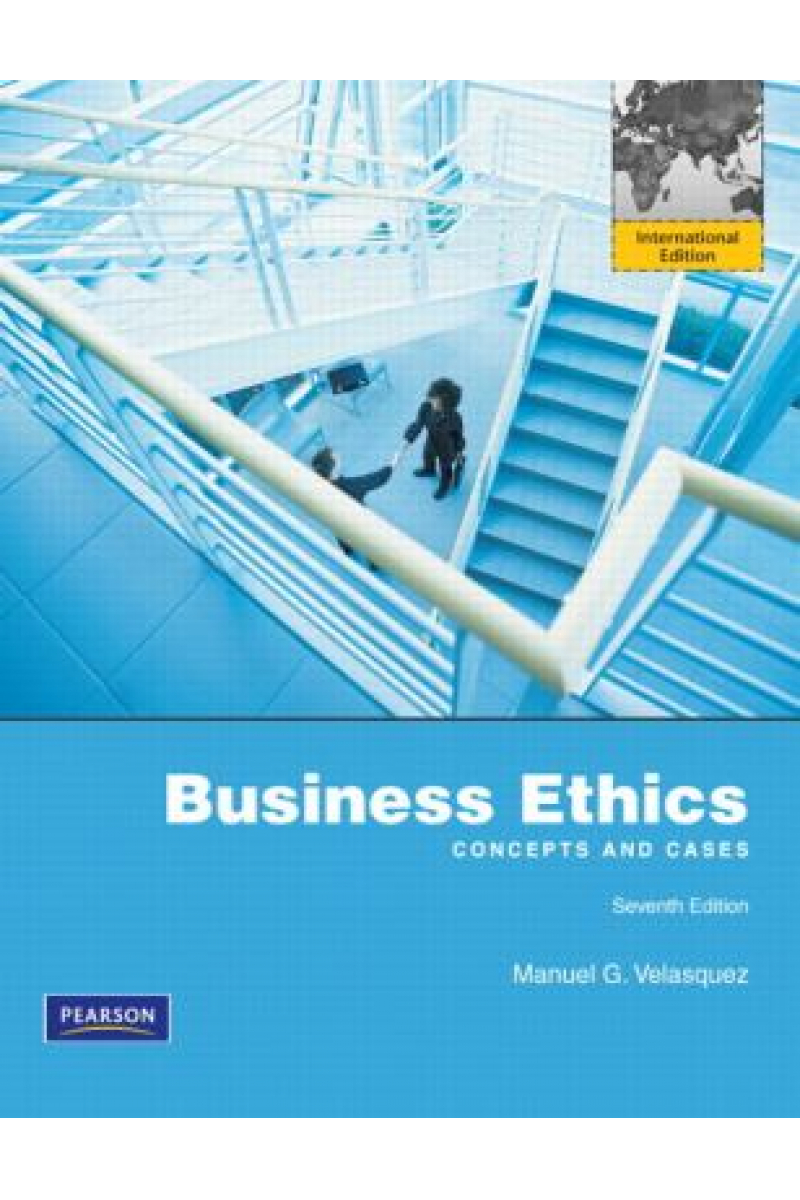 business ethics concepts and cases 7th (manuel g. velasquez)