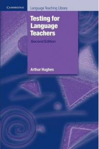 testing for language teachers 2nd (arthur hughes)