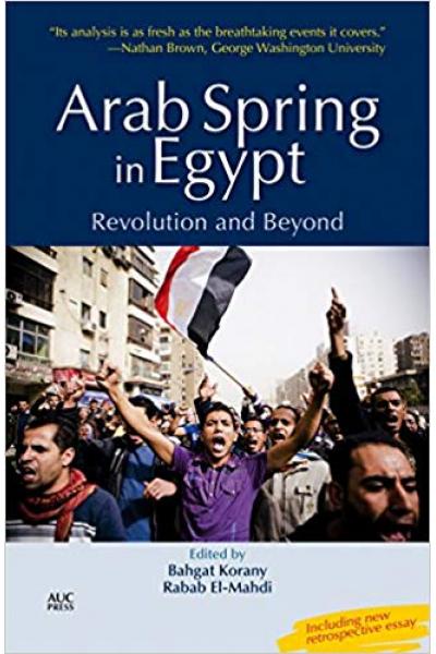 arab spring in egypt (bahgat korany, rabab el-mahdi)
