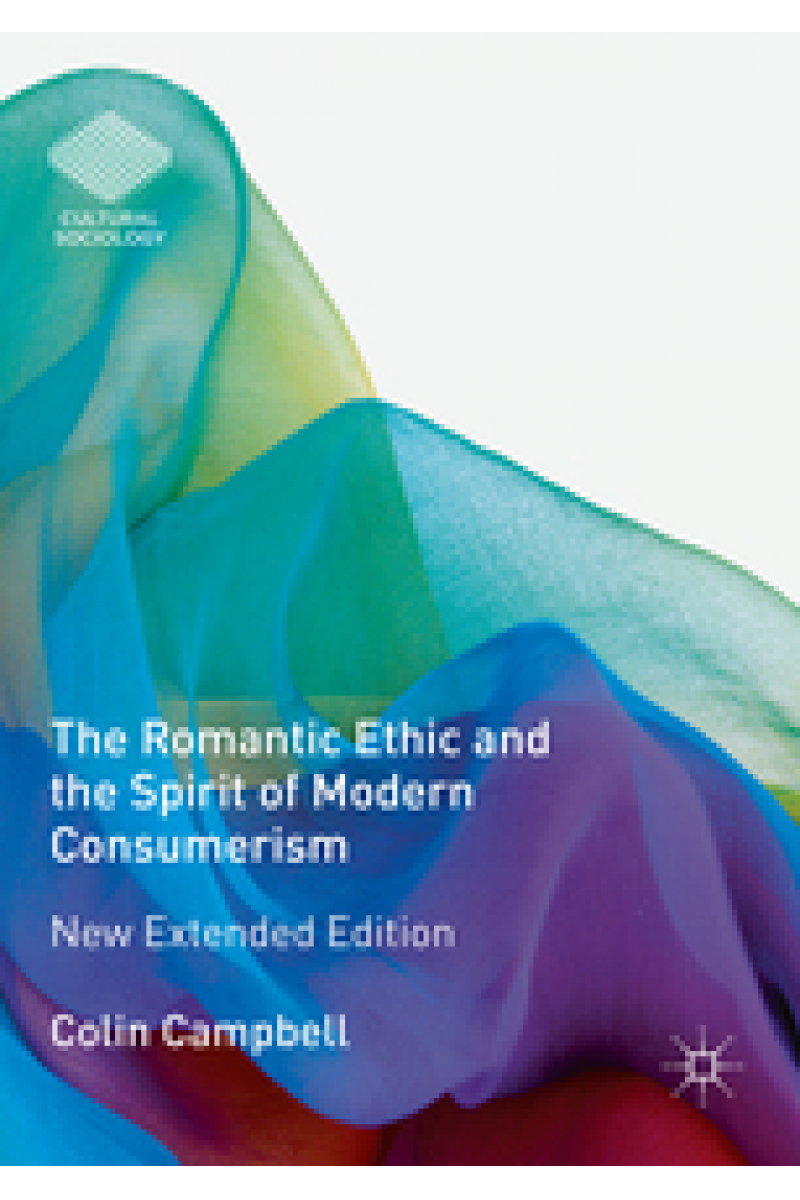the romantic ethic and the spirit of modern consumerism (colin campbell)