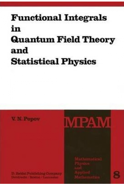 functional integrals in quantum field theory and statistical physics (nikolayevich popov)