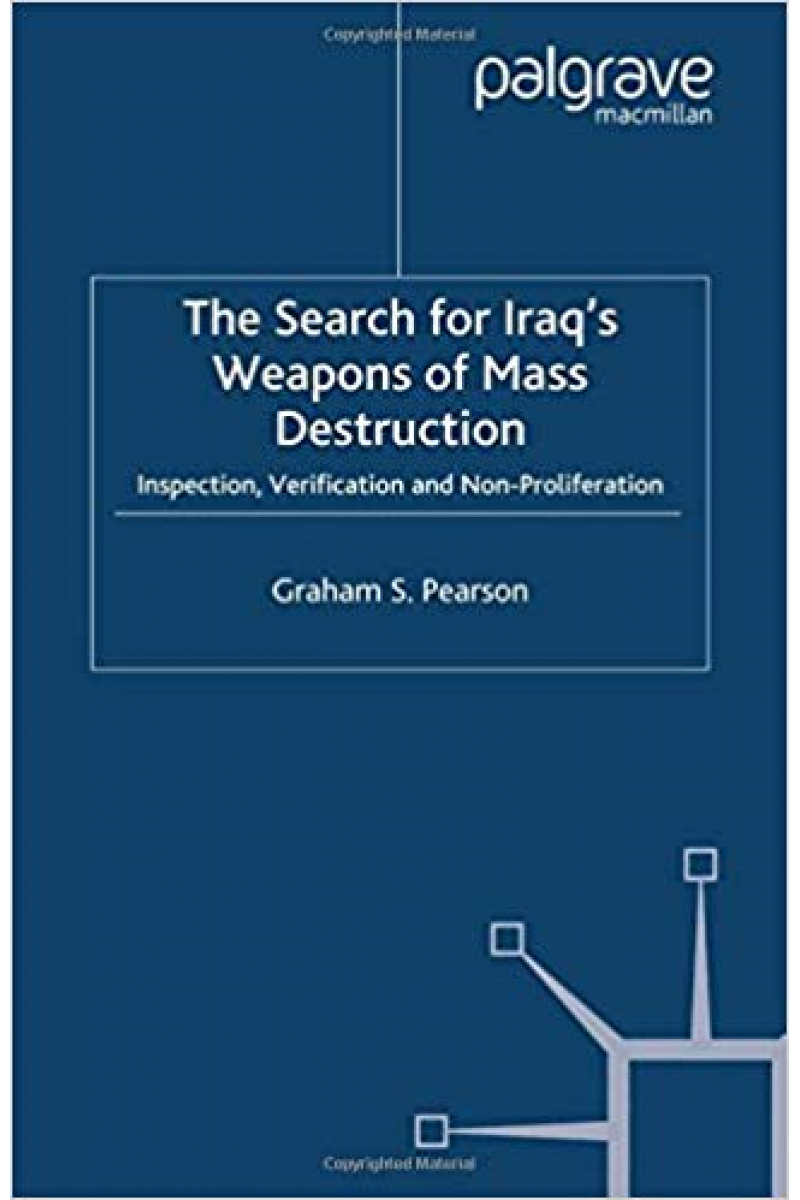 the search for Iraq s weapons of mass destruction (graham pearson)