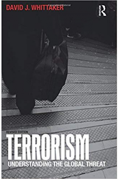 terrorism understanding the global threat (david whittaker) revised
