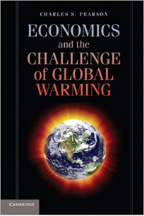 economics and the challenge of global warming (charles pearson)