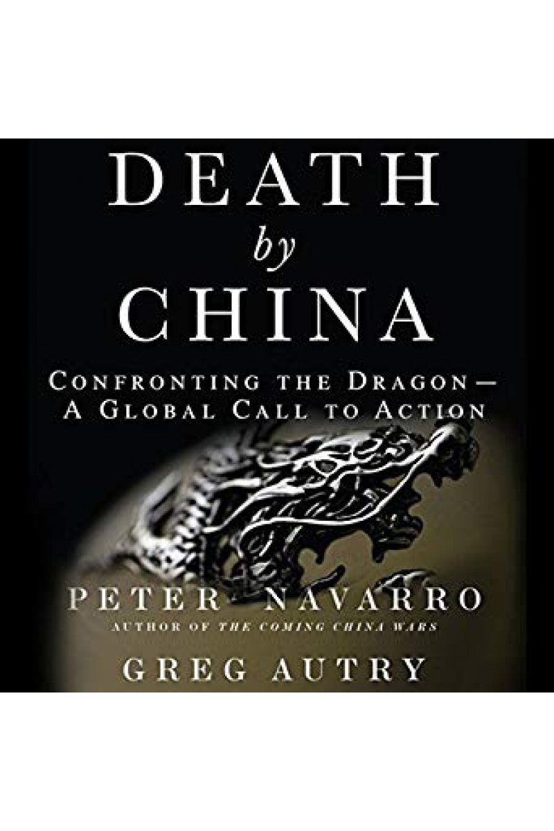 death by china (navarro, autry)