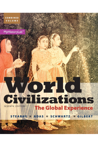 world civilizations 7th (stearns, adas, schwartz, gilbert)