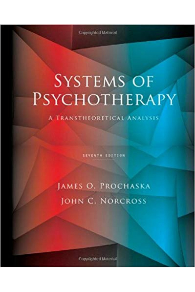 systems of psychotherapy a tran. analysis 7th (prochaska, norcross)