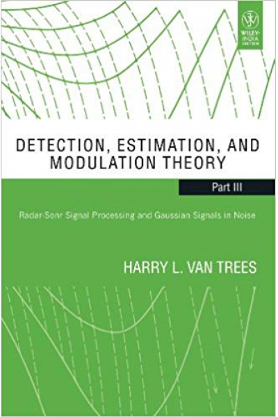 Bookstore detection estimation and modulation theory (harry van trees) PART 3