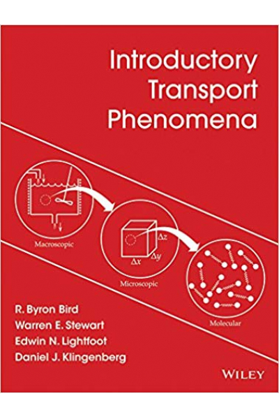 introductory transport phenomena (bird, stewart, lightfoot, klingenberg)