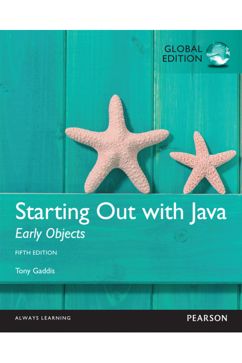 starting out with JAVA early objects 5th (tony gaddis)