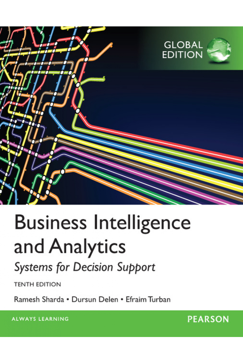 business intelligence and analytics 10th (sharda, delen, turban)