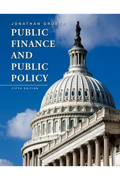 Public Finance and Public Policy 5th (Jonathan Gruber) Public Finance and Public Policy 5th (Jonathan Gruber)