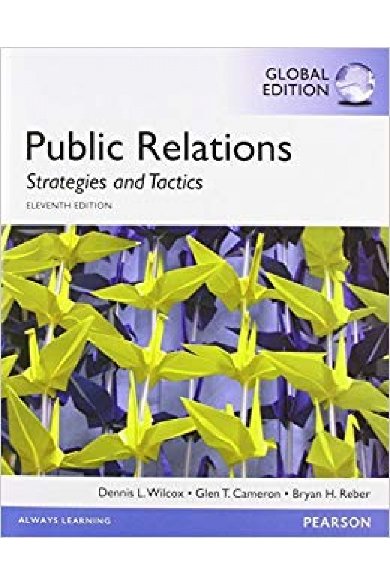 public relations strategies and tactics 11th (wilcox, cameron, reber)
