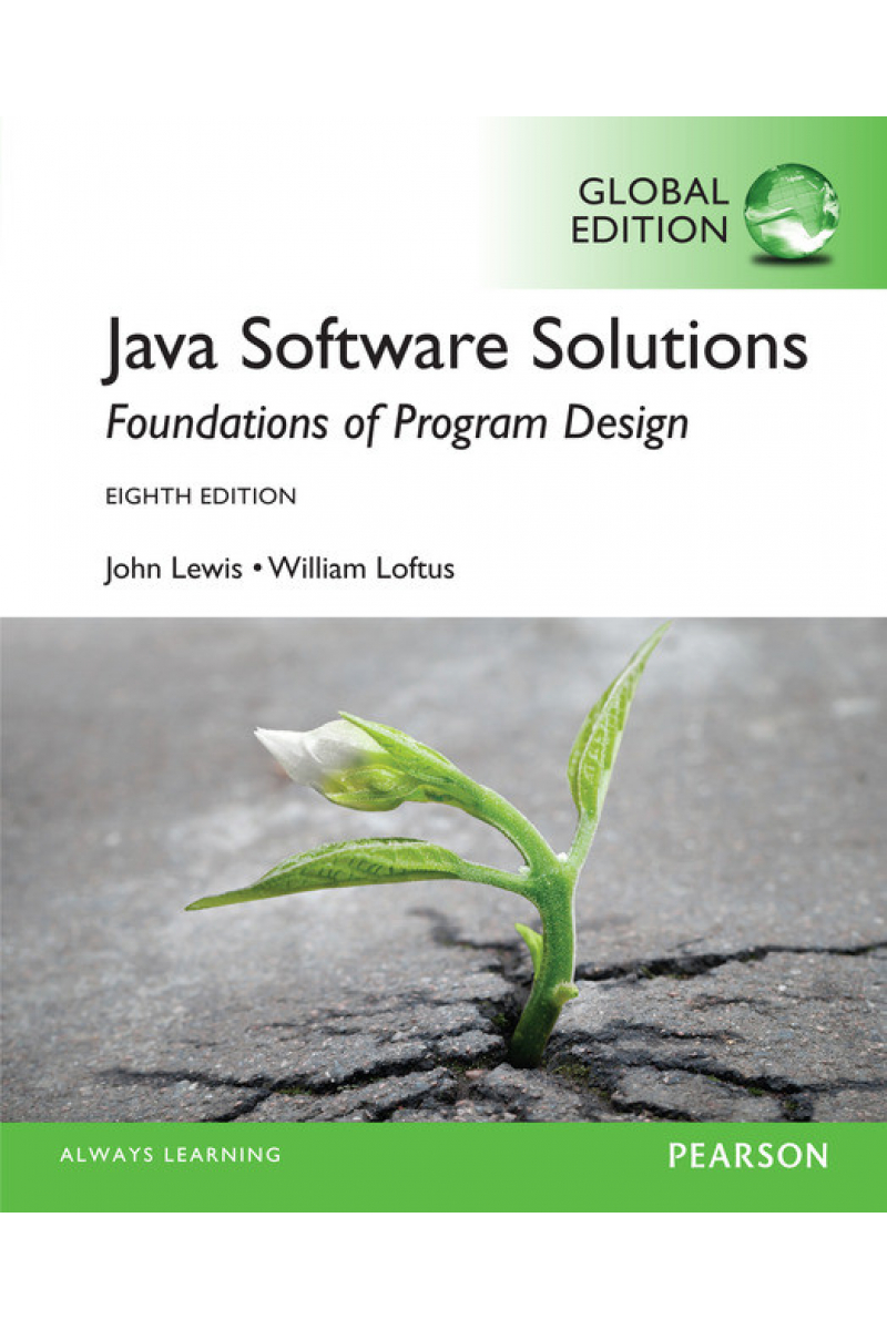 java software solutions 8th (lewis, loftus)