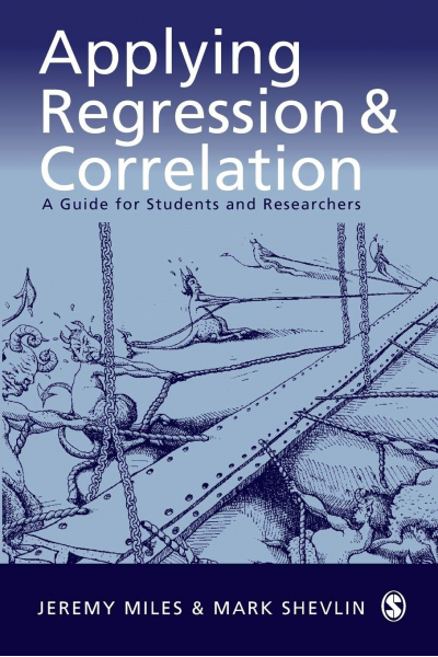 applying regression and correlation (miles, shevlin)