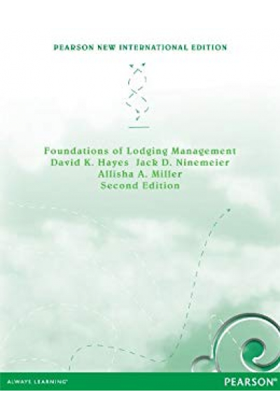 foundations of lodging management 2nd (hayes, ninemeier, miller)
