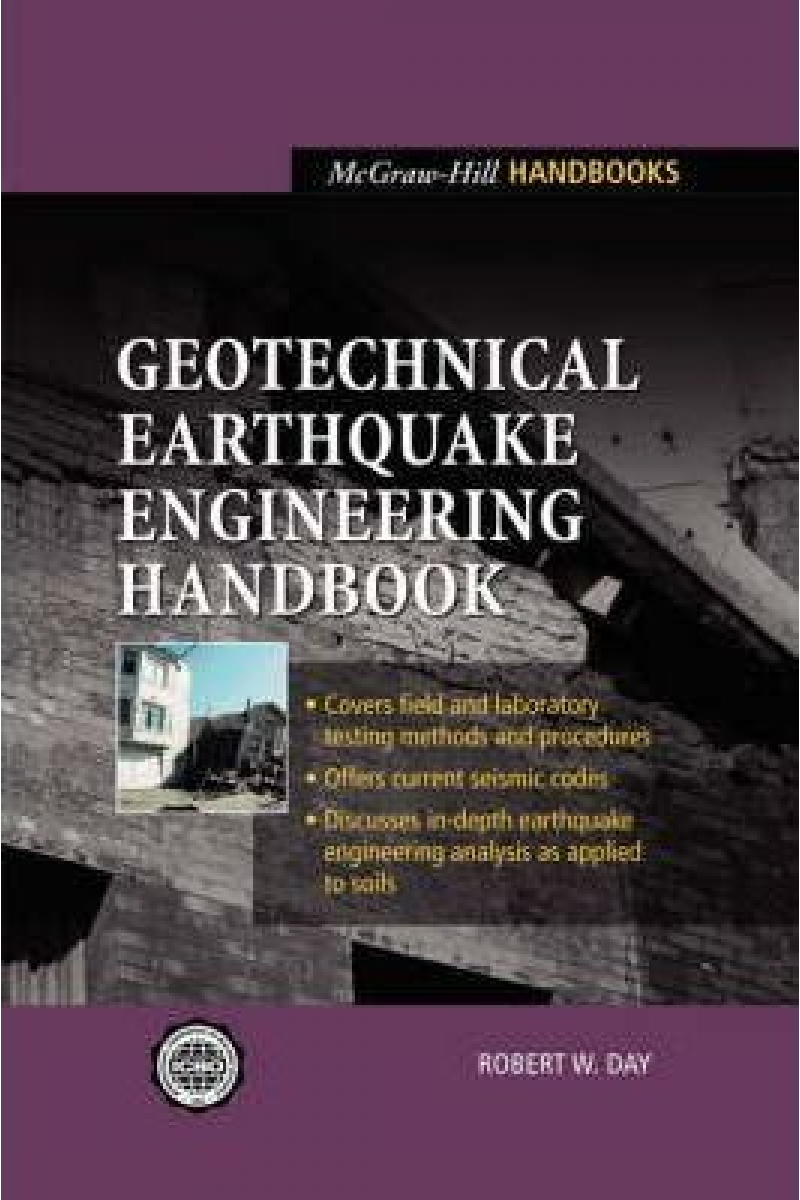 Geotechnical Earthquake Engineering Handbook (Robert.W..Day)