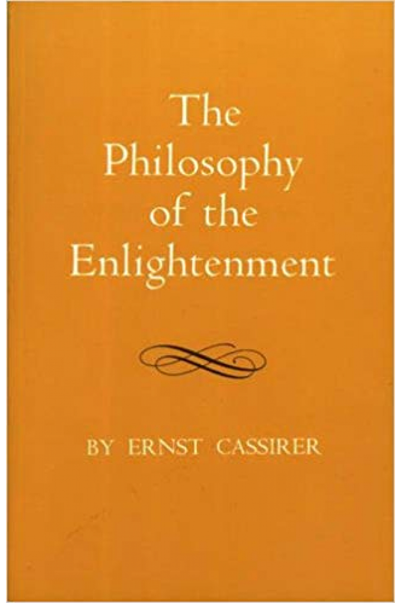 the philosophy of the enlightnment (ernst cassirer)