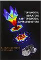 topological insulators and topological superconductors (andrei bernevig)