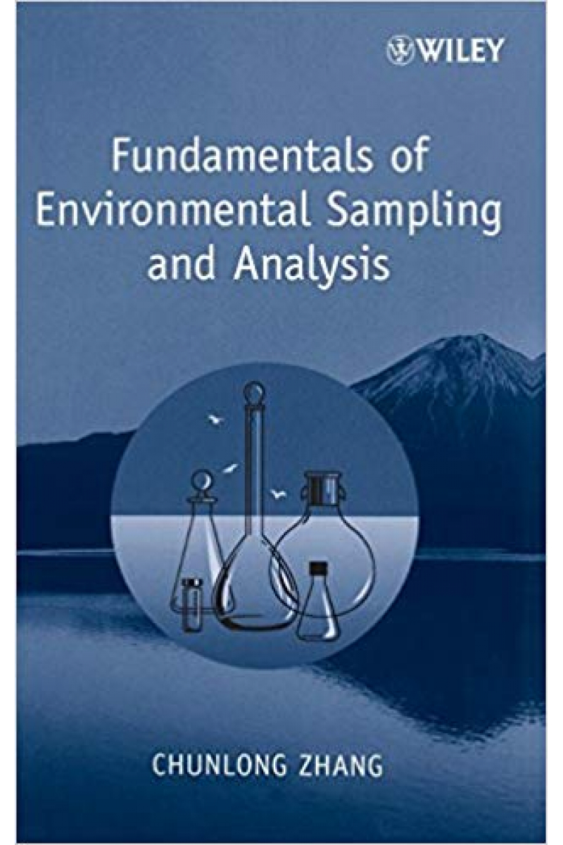 fundamentals of environmental sampling and analysis (chunlong zhang)