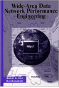 Wide-Area Data Network Performance Engineering (Cole, Ramaswamy) 1999