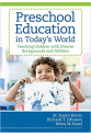 preschool education in today's world (burns, johnson, assaf)