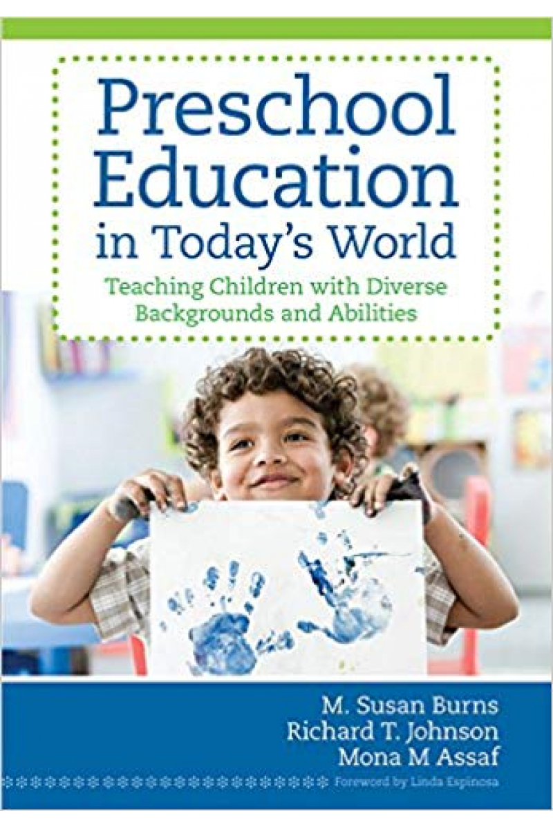 preschool education in today's world (burns, johnson, assaf)