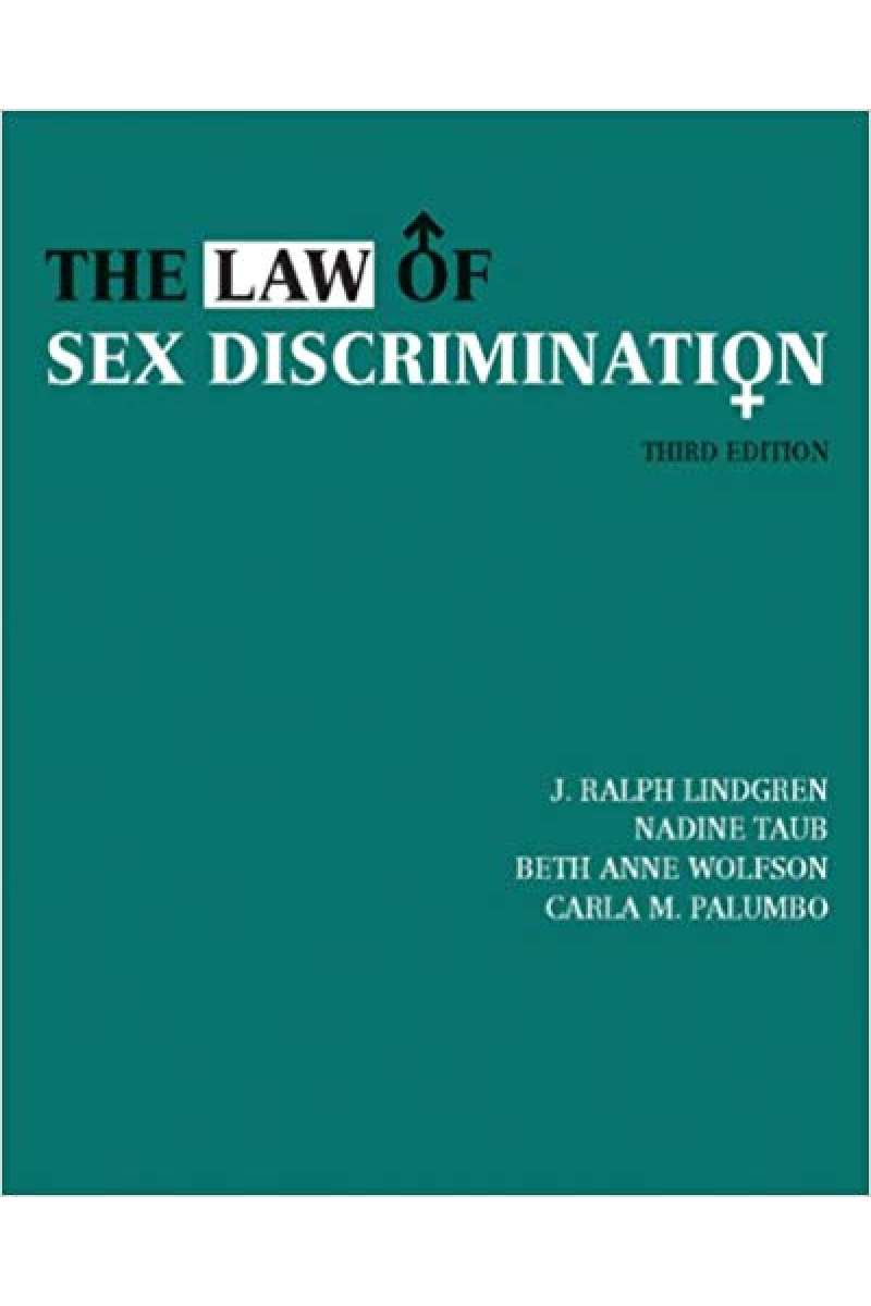 the law of sex discrimination 3rd (lindgren, taub, wolfson, palumbo)