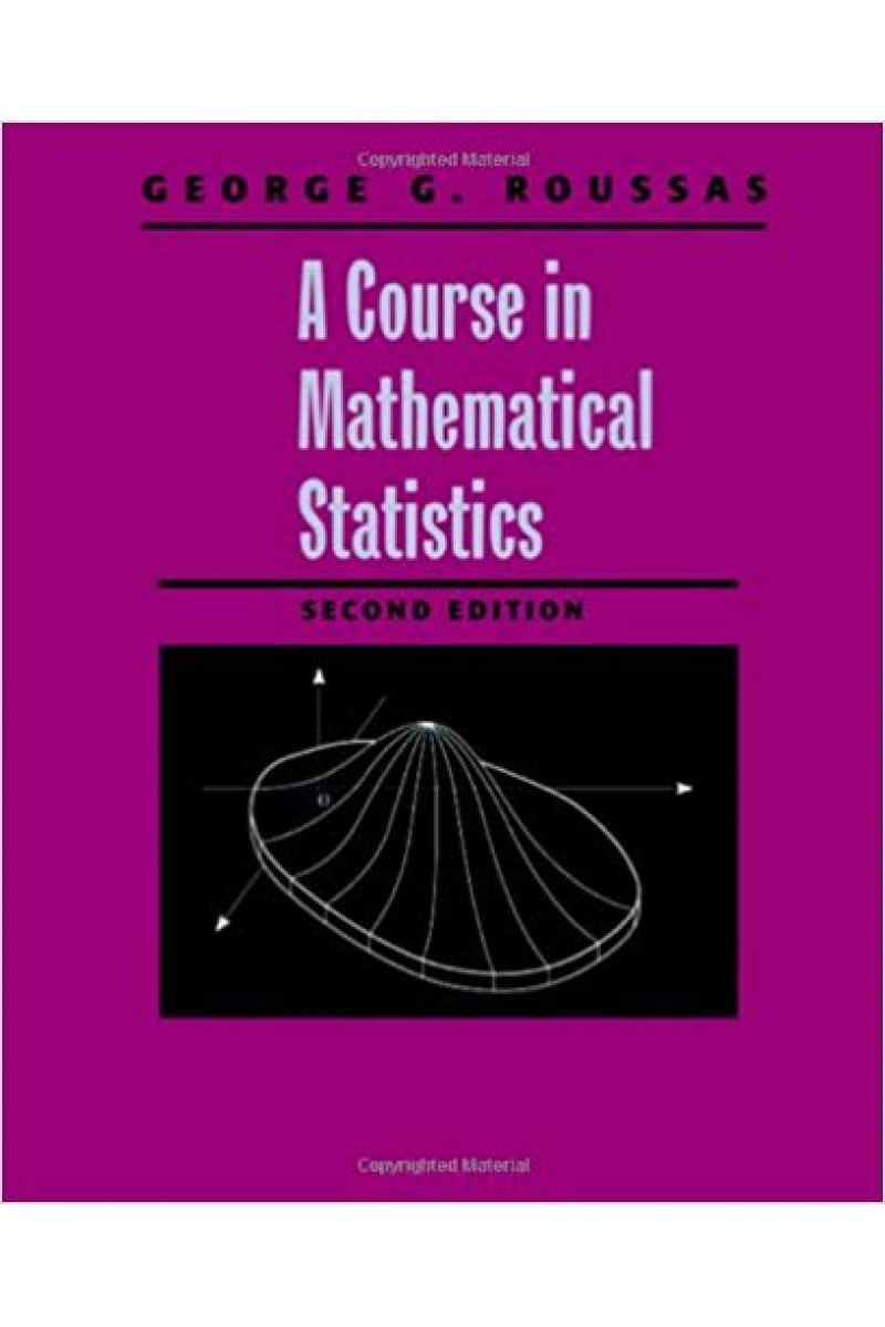 a course in mathematical statistics 2nd (george roussas)