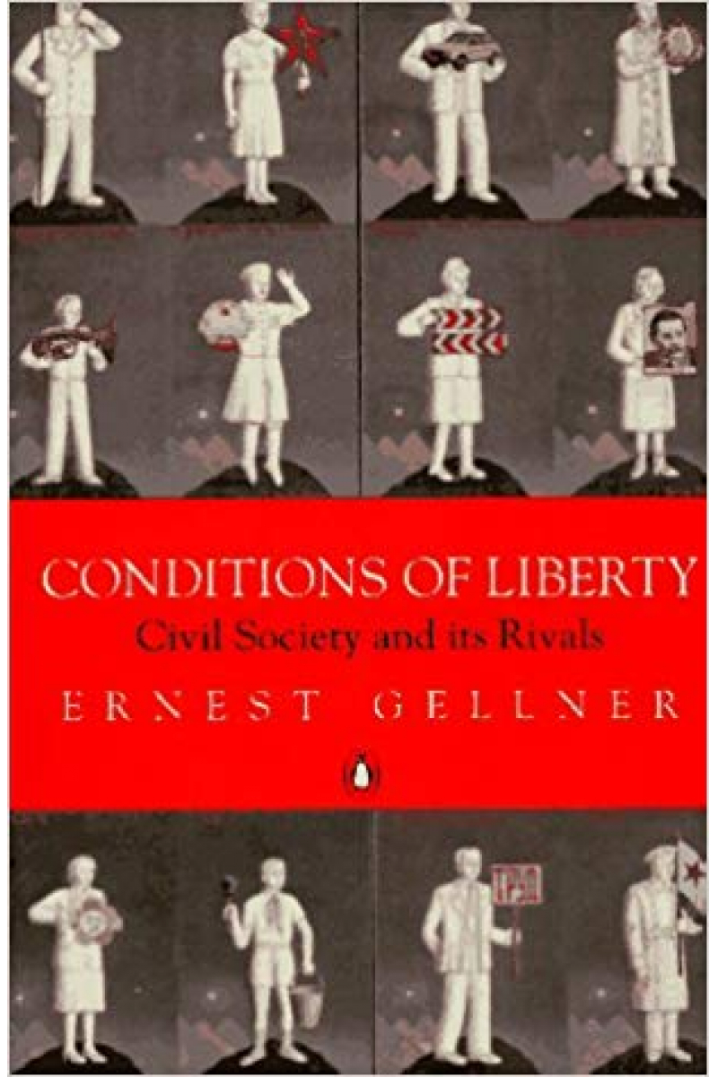 conditions of liberty (ernest gellner)