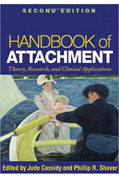 handbook of attachment 2nd (cassidy, shaver)