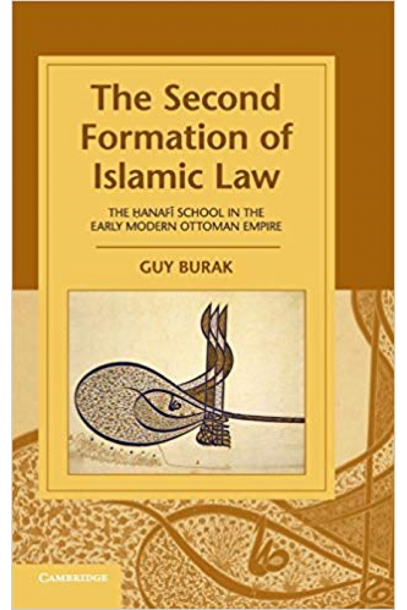 the second formation of islamic law (guy burak)