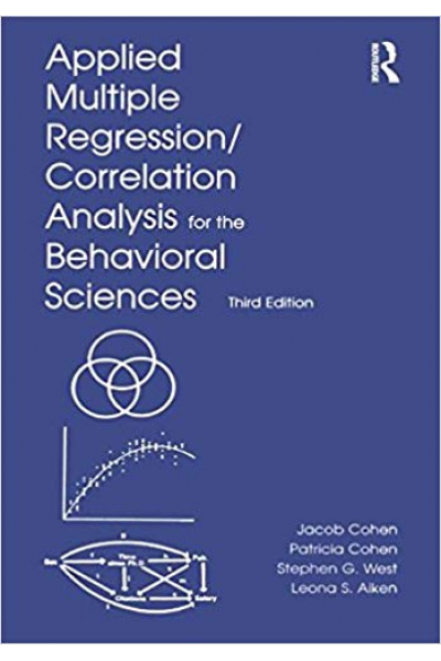 applied multiple regression correlation analysis for the behavioral sciences 3rd (cohen)