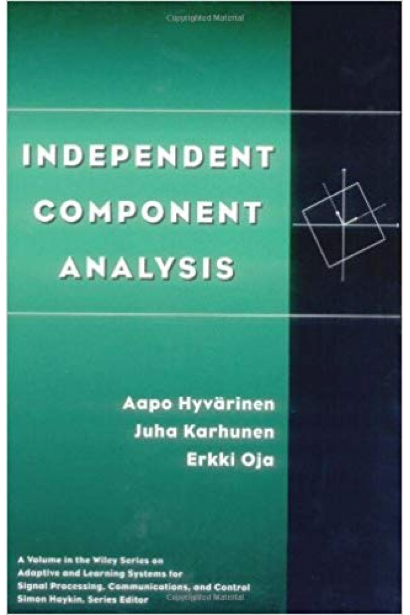 independent component analysis (hyvarinen, karhunen)