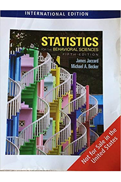 Statistics for the Behavioral Sciences 5th (Jaccard, Becker) Statistics for the Behavioral Sciences 5th (Jaccard, Becker)