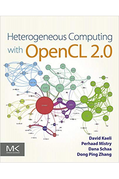 heterogeneous computing with OpenCL 2.0 3rd (Kaeli, mistry)