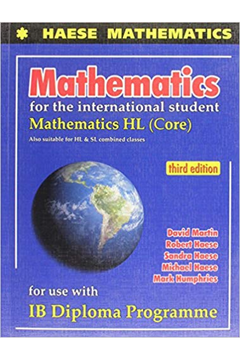 mathematics for the international student mathematic HL (core) 3rd (martin, haese)