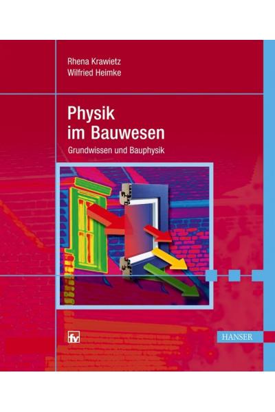 physik im bauwesen (rhena krawietz, wilfried heimke)