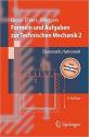formeln und aufgaben zur technischen mechanic 2 elastostatik, hydrostatik (gross, ehlers)