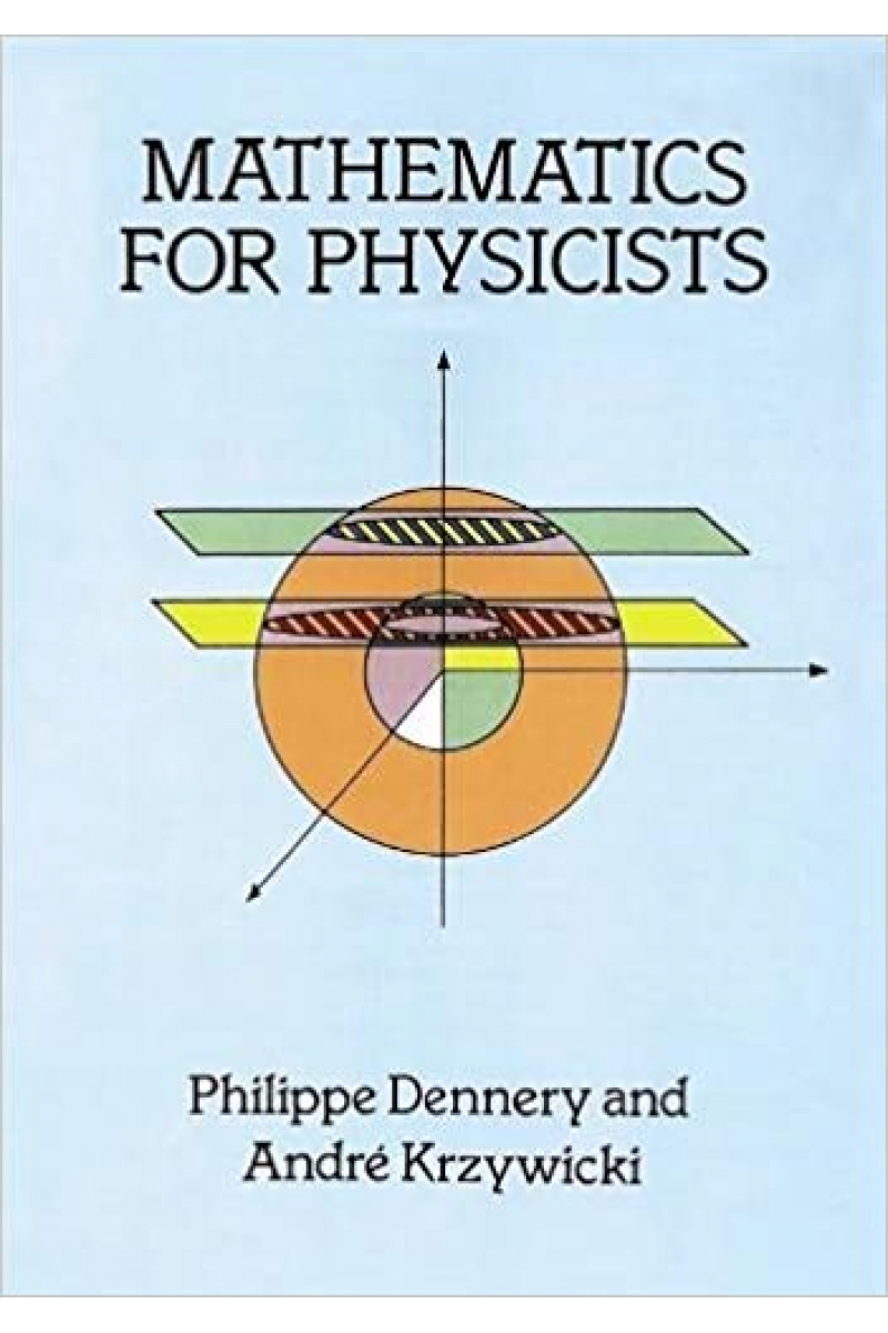 mathematics for physicists (philippe dennery, andre krywicki)
