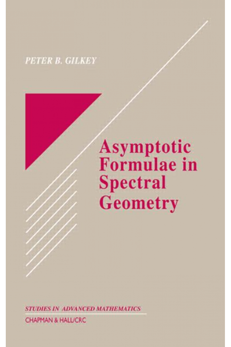 asymptotic formulae in spectral geometry (peter gilkey)