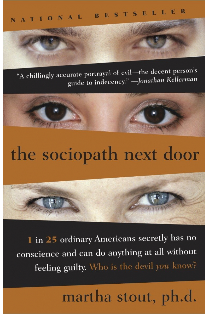 the sociopath next door (martha stout)