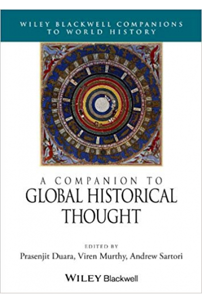 a companion to global historical thought (duara, murthy)