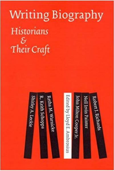 writing biography historians their craft (ambrosius)