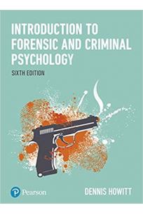 introduction to forensic and criminal psychology 6th (dennis howitt)