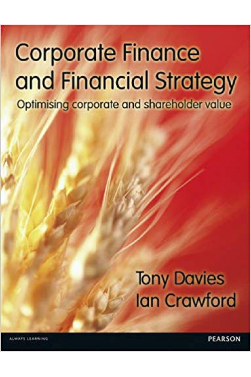 corporate finance and financial strategy (tony davies, ian crawford)